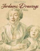 Jordaens: Drawings Colour Plates by Maria Peitcheva
