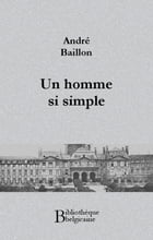 Un homme si simple by André Baillon