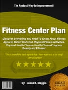 Fitness Center Plan by Juana B. Maggio