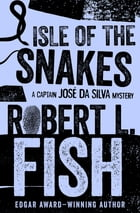 Isle of the Snakes by Robert L. Fish