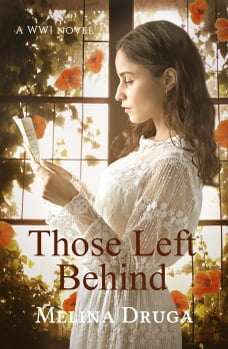 Those Left Behind: WWI Trilogy, #2