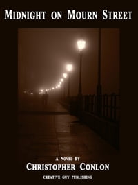 Midnight on Mourn Street: A Novel