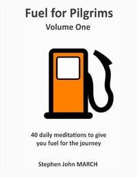 Fuel for Pilgrims (Volume One)