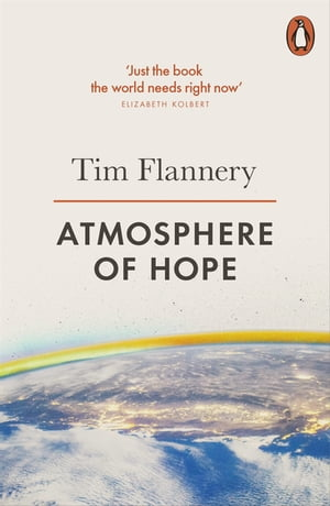 Atmosphere of Hope Solutions to the Climate Crisis