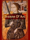 Jeanne D'Arc, Her Life and Death 6abca52c-1e0c-4716-93fd-6c2911baed8f