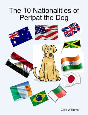 The 10 Nationalities of Peripat the Dog