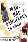 Mad, Bad & Dangerous to Know Cover Image