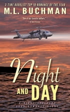Night and Day by M. L. Buchman