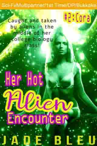 Her Hot Alien Encounter #2: Cora