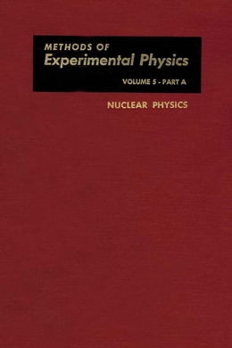 Book Nuclear Physics. Part A by Yuan, Luke C.L.