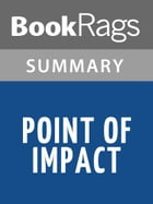Point of Impact by Stephen Hunter l Summary & Study Guide by BookRags