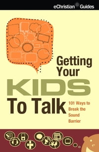 Getting Your Kids to Talk