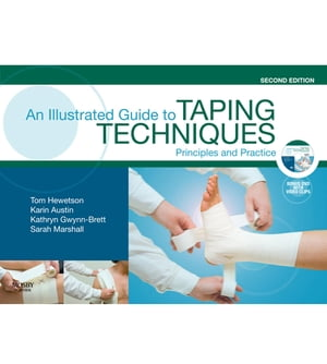 An Illustrated Guide To Taping Techniques Principles and Practice
