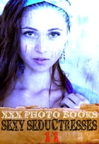 XXX Photo Books - Sexy Seductresses Volume 11 by Brianna Moss