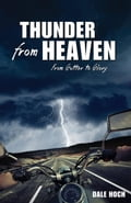 Thunder from Heaven: From Gutter to Glory c6382fd4-ad29-468f-b65e-3faff327bc6d