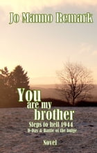 You are my brother by Jo Manno Remark