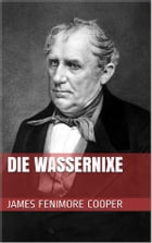 Die Wassernixe by James Fenimore Cooper