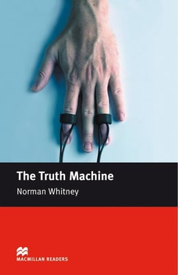 Book The Truth Machine: Beginner ELT/ESL Graded Reader by Whitney, Norman