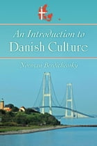 An Introduction to Danish Culture by Norman Berdichevsky