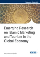 Emerging Research on Islamic Marketing and Tourism in the Global Economy by Riyad Eid