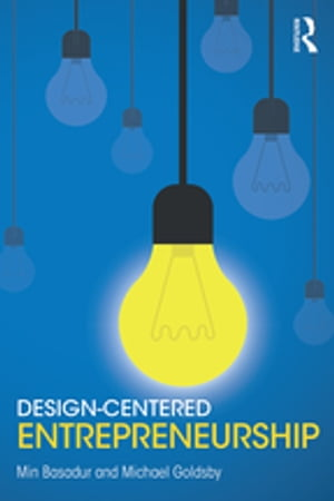 Design-Centered Entrepreneurship