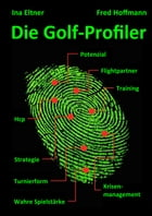 Die Golf-Profiler by Ina Eltner