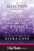The Prince: A Novella by Kiera Cass