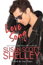 Love Song by Susan Scott Shelley