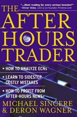 Book The After-Hours Trader by Sincere, Michael