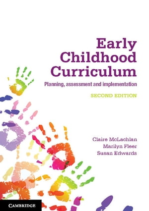 Early Childhood Curriculum Planning,  Assessment,  and Implementation