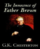 The Innocence of Father Brown by Gilbert Keith Chesterton