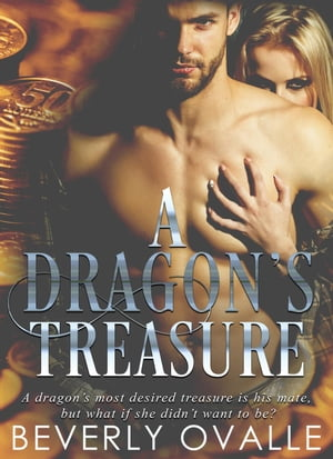 A Dragon's Treasure by Beverly Ovalle