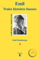 vraies histoires fausses by Emil Steinberger