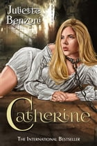 Catherine by Juliette Benzoni