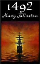 1492 by Mary Johnston