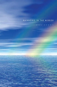 Rainbows in the Mirror