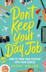Don't Keep Your Day Job Cover Image