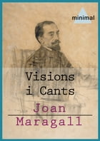 Visions i cants by Joan Maragall