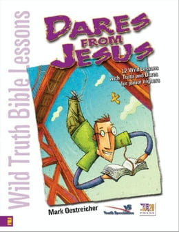 Book Wild Truth Bible Lessons-Dares from Jesus by Jeannie Oestreicher