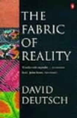 Book The Fabric of Reality by David Deutsch
