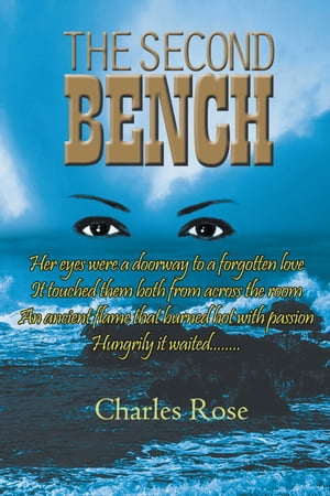 The Second Bench by Charles Rose