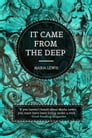 It Came From The Deep Cover Image