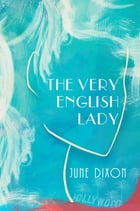 The Very English Lady by June Dixon