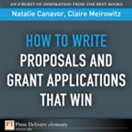 Book How to Write Proposals and Grant Applications That Win by Natalie Canavor