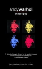 Andy Warhol, Prince of Pop by Jan Greenberg