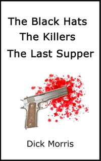 The Black Hats: The Killers - The Last Supper