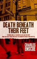 Death Beneath Their Feet 673e3503-608f-415f-b2e0-9bc31e2cf85f