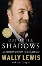 Out of the Shadows by Neil Cadigan