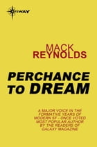 Perchance to Dream by Mack Reynolds