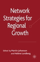 Network Strategies for Regional Growth